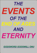 The Events of the End of Ages and Eternity ebook