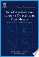 Self Diffusion And Impurity Diffusion In Pure Metals Book PDF