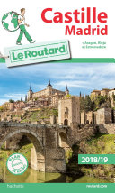 Guide du Routard Castille Madrid 2018/19