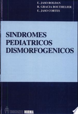 Download Síndromes pediátricos dismorfogénicos Free Books - Get New Books