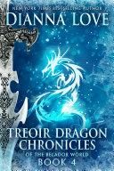Treoir Dragon Chronicles of the Belador World: Book 4 Book