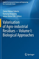 Valorisation of Agro industrial Residues     Volume I  Biological Approaches