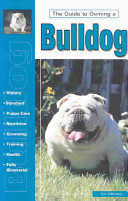 The Guide to Owning a Bulldog Book