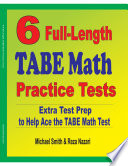 6 Full Length TABE Math Practice Tests