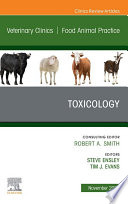 Toxicology An Issue Of Veterinary Clinics Of North America Food Animal Practice E Book Book PDF