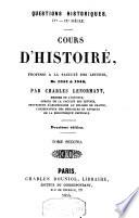 Questions historiques. IVe Siècle. Cours d'histoire, professé à la faculté des lettres, De 1844 à 1846