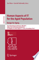 Human Aspects of IT for the Aged Population  Design for Aging