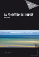 La Fondation du monde - ebook