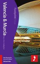 Valencia & Murcia Footprint Focus Guide