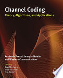 Channel Coding  Theory  Algorithms  and Applications