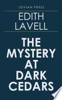 The Mystery at Dark Cedars