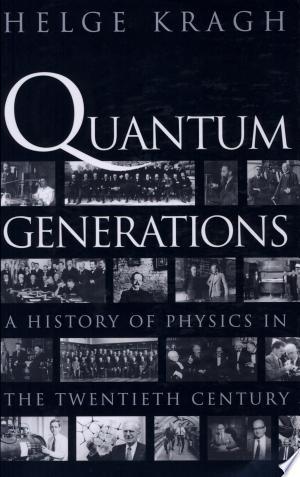 Download Quantum Generations online Books - godinez books