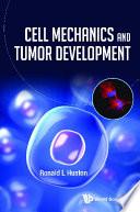 Cell Mechanics and Tumor Development Book