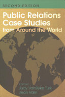 Public Relations Case Studies from Around the World  2nd Edition