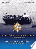 Heavy Weather Avoidance and Route Design