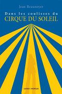 Dans les coulisses Cirque du Soleil