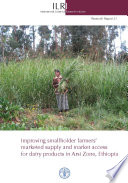 Improving smallholder farmers   marketed supply and market access for dairy products in Arsi Zone  Ethiopia Book