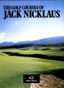 The golf courses of Jack Nicklaus