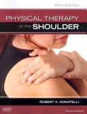 Physical Therapy of the Shoulder Book