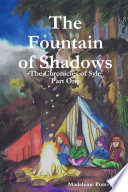 The Fountain Of Shadows