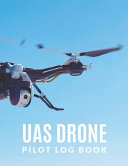 UAS Drone Pilot Log Book