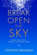 Break Open the Sky [Pdf/ePub] eBook