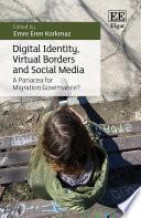 Digital Identity  Virtual Borders and Social Media Book