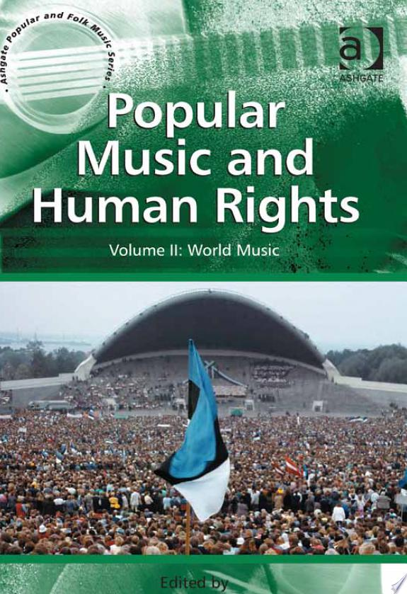 Popular Music and Human Rights: Wor