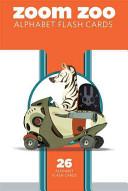 Zoom Zoo Alphabet Flash Cards Book
