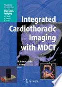 Integrated Cardiothoracic Imaging with MDCT