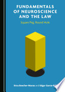 Fundamentals of Neuroscience and the Law Book