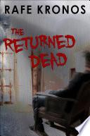 The Returned Dead