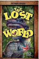The Lost World an Arthur Conan Doyle Graphic Novel
