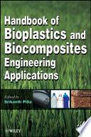 Handbook of Bioplastics and Biocomposites Engineering Applications Book