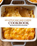 My Little Mac and Cheese Cookbook Book PDF