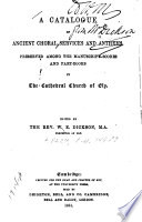 A Catalogue of Ancient Choral Services and Anthems