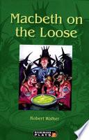 Books - Heinemann Plays: Macbeth on the Loose | ISBN 9780435233334