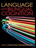 Language and Bilingual Cognition