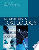 """""""Biomarkers in Toxicology"""" by Ramesh C. Gupta"""