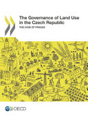 The Governance of Land Use in the Czech Republic The Case of Prague