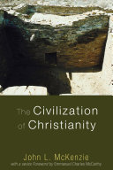 The Civilization of Christianity