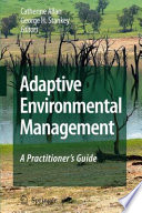 Adaptive Environmental Management
