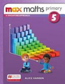 Books - Max Maths Primary - A Singapore Approach Journal 5 | ISBN 9781380024848