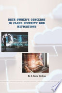 DATA OWNER  S CONCERNS IN CLOUD SECURITY AND MITIGATIONS