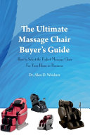 The Ultimate Massage Chair Buyer's Guide