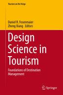 Design Science in Tourism: Foundations of Destination Management
