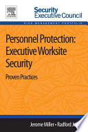 Personnel Protection: Executive Worksite Security