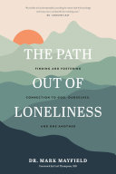 The Path out of Loneliness Pdf/ePub eBook