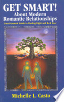 Get Smart About Modern Romantic Relationships
