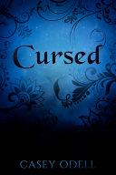 Cursed  Cursed Magic Series  Book One